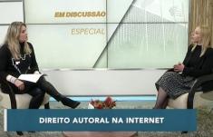 Em Discussão Especial: Direito Autoral na Internet